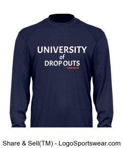University of Drop Outs T-Shirt Design Zoom